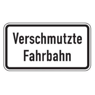 Verschmutzte Fahrbahn - Verkehrszeichen nach StVO