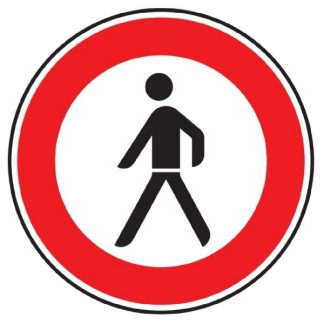 Verbot für Fußgänger - Verkehrszeichen nach StVO